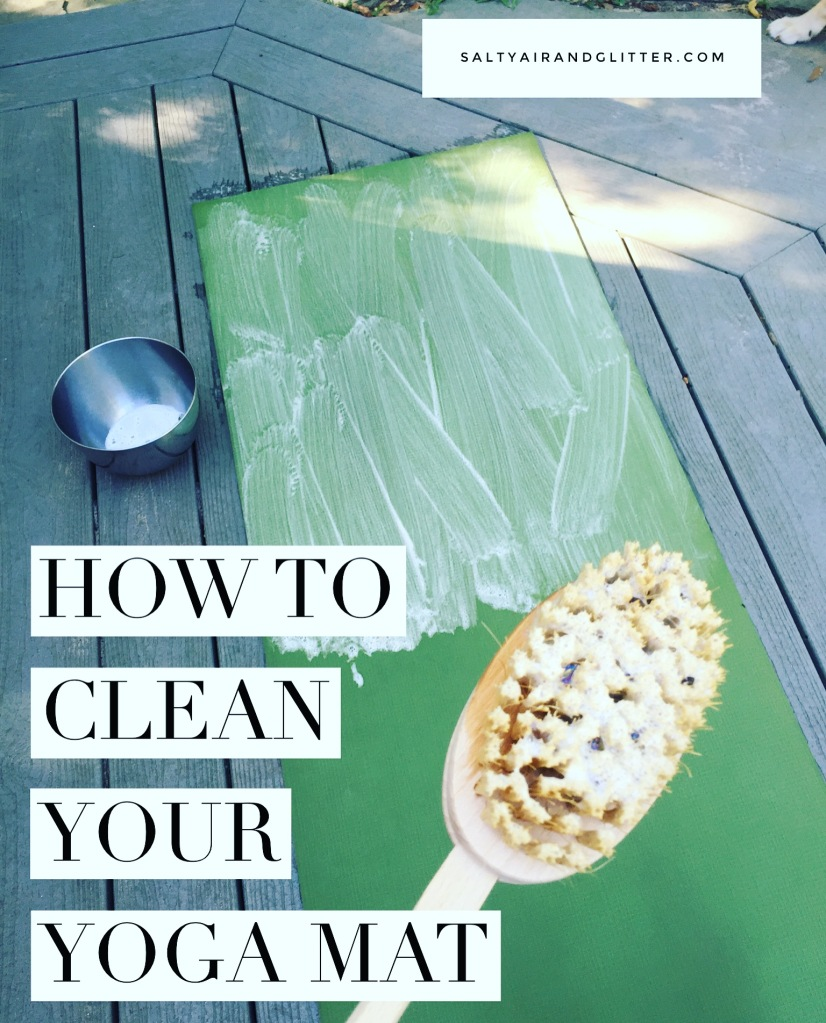 When is the last time you cleaned your yoga mat?